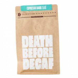 Death Before Decaf Espresso Dark