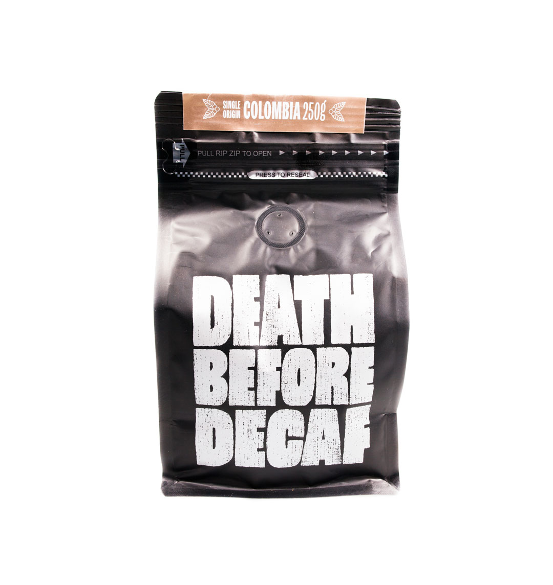 Death Before Decaf Colombia
